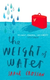 The Weight of Water – Sarah Crossan