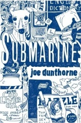 Submarine – Joe Dunthorne [And Film Review]