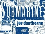 Submarine – Joe Dunthorne [And FilmReview]