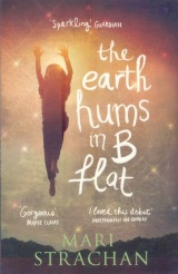 The Earth Hums in B Flat – Mari Strachan