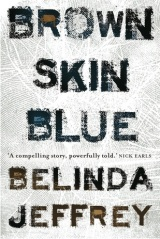Review: Brown Skin Blue – Belinda Jeffrey