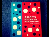 Under the Covers #3 – Alice in Wonderland by Lewis Carroll.