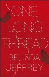 Review: One Long Thread – Belinda Jeffrey