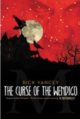 Review: The Curse of the Wendigo (Monstrumologist #2) – RickYancey