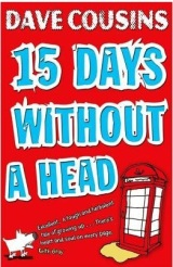 Review: Fifteen Days Without a Head – Dave Cousins
