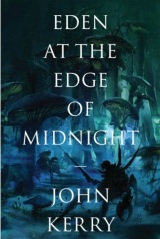 Review: Eden at the Edge of Midnight by John Kerry