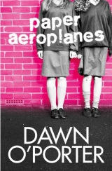 Review: Paper Aeroplanes – Dawn O'Porter