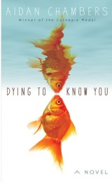 Review: Dying to Know You – Aidan Chambers
