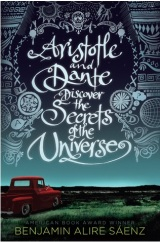 Review: Aristotle and Dante Discover the Secrets of the Universe – Benjamin Alire Sáenz