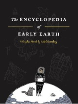 Review: The Encylopedia of Early Earth – Isabel Greenberg