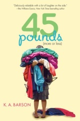 Review: 45 Pounds (More or Less) by K.A. Barson
