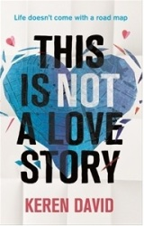 Review: This is Not a Love Story by KerenDavid