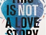 Review: This is Not a Love Story by Keren David