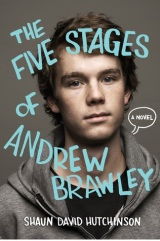 Review: The Five Stages of Andrew Brawley by Shaun David Hutchinson